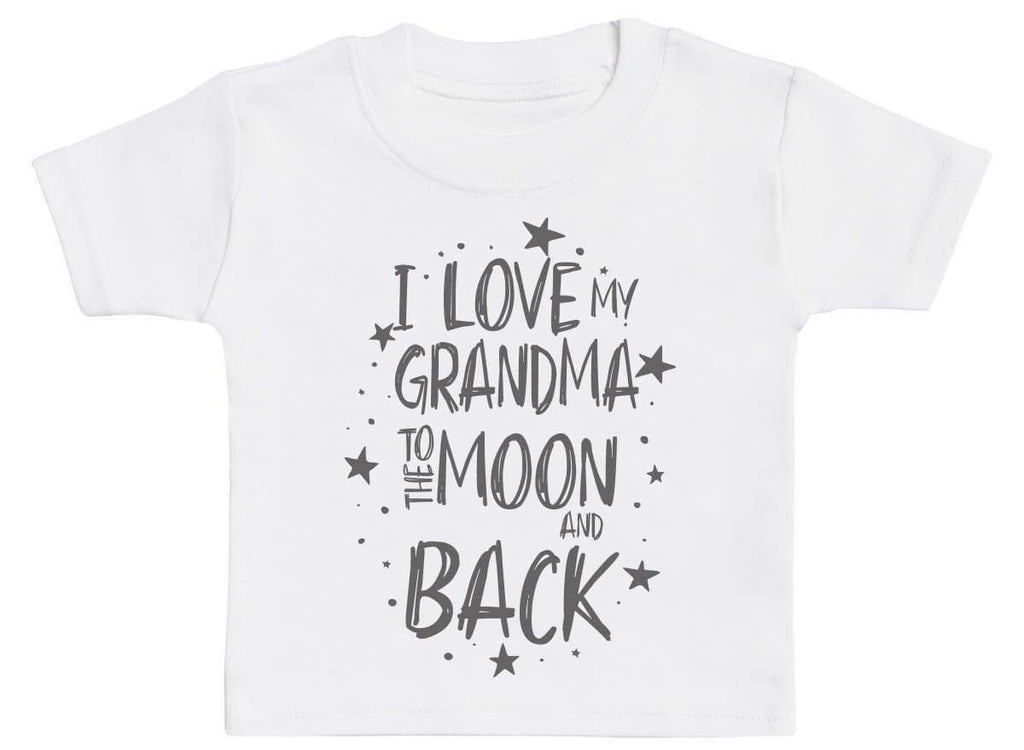 I Love My Grandma To The Moon And Back Baby T-Shirt - The Gift Project