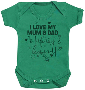 I Love My Mum & Dad To Infinity & Beyond - Baby Bodysuit - The Gift Project
