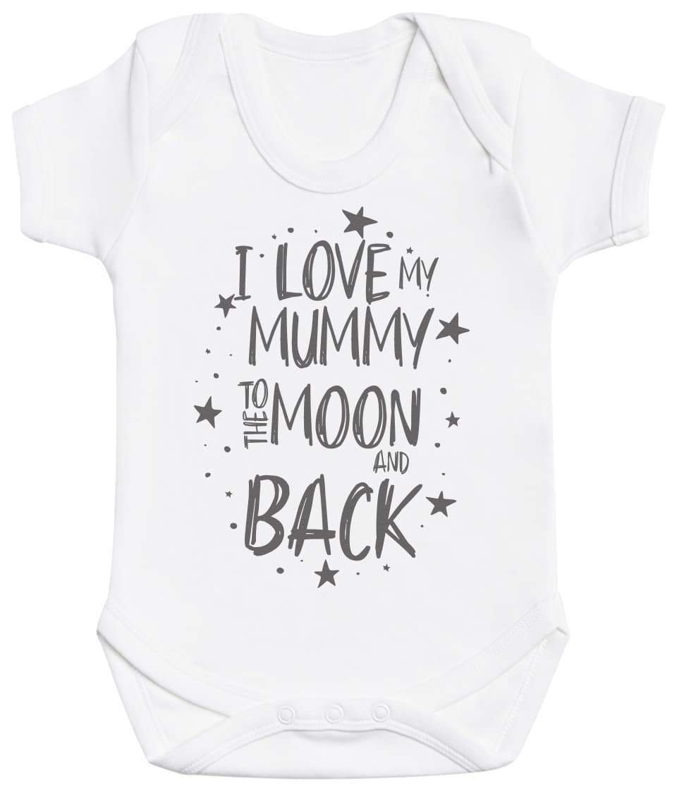 I Love My Mummy To The Moon And Back Baby Bodysuit - The Gift Project