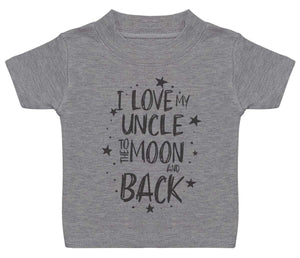 I Love My Uncle To The Moon And Back Baby T-Shirt - The Gift Project