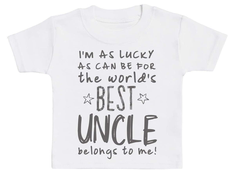 I'm As Lucky As Can Be Best Uncle belongs to me! Baby T-Shirt - The Gift Project
