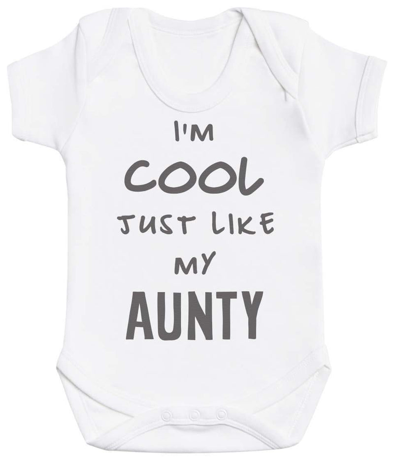 I'm Cool Just Like My Aunty Baby Bodysuit - The Gift Project