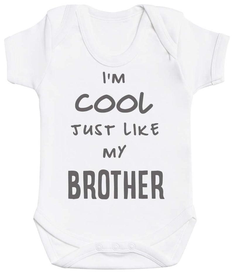 I'm Cool Just Like My Brother Baby Bodysuit - The Gift Project