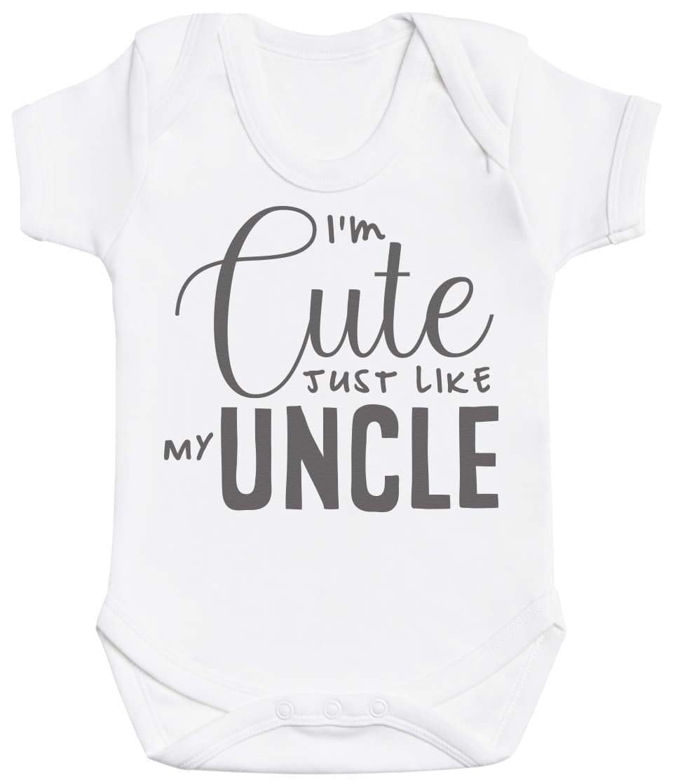 I'm Cute Just Like My Uncle Baby Bodysuit - The Gift Project
