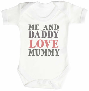 Me And Daddy Love Mummy Baby Bodysuit / Babygrow - The Gift Project