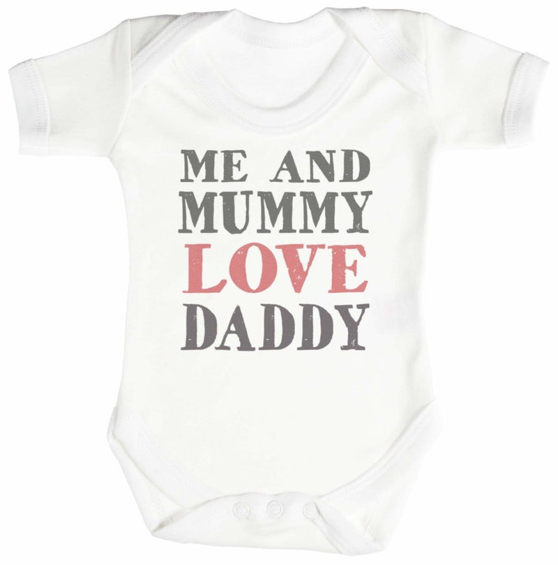 Me And Mummy Love Daddy Baby Bodysuit / Babygrow - The Gift Project