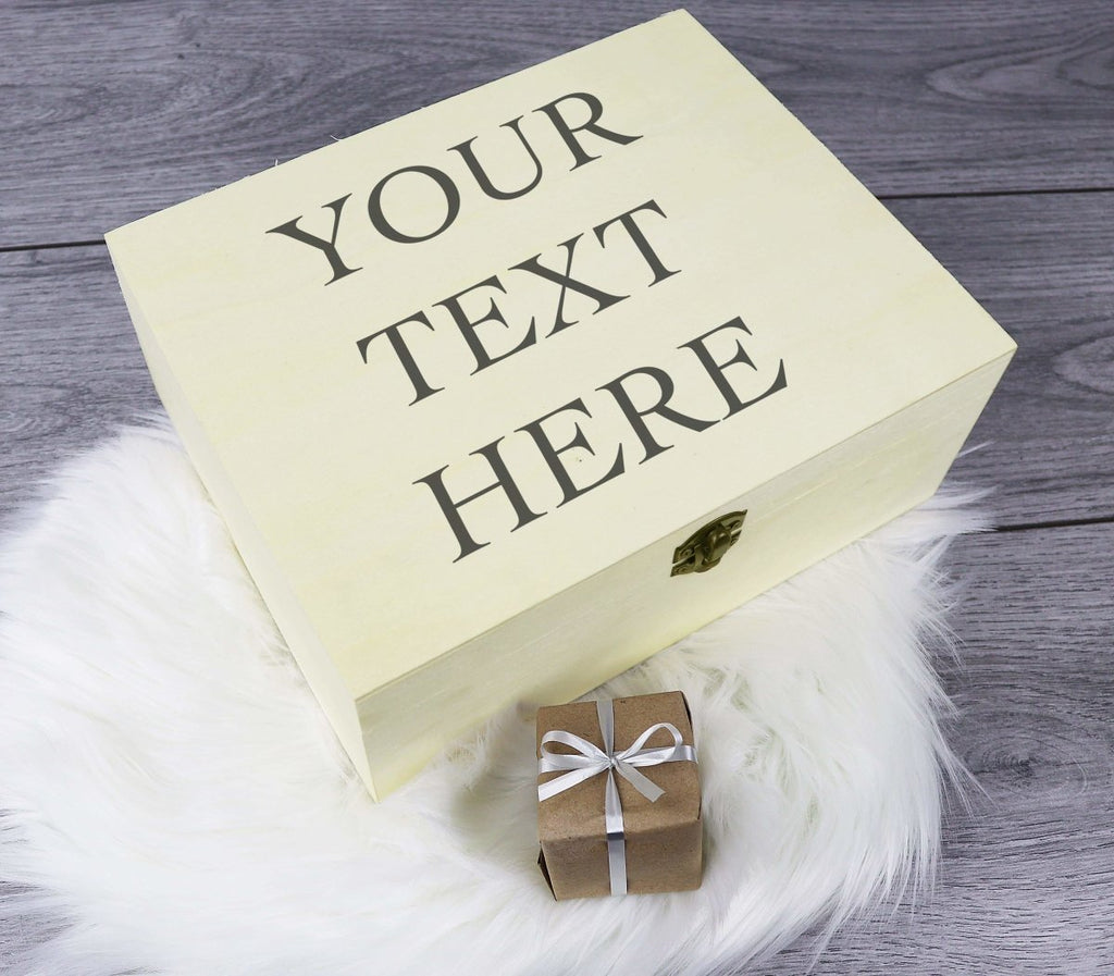 Personalised Your Text Here - Keepsake Box - Keepsake Gift - The Gift Project