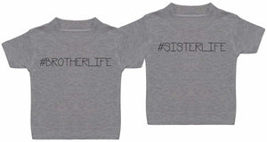 #Sibling Life - Matching Kids Set - Baby / Kids T-Shirts - Gift Set - The Gift Project
