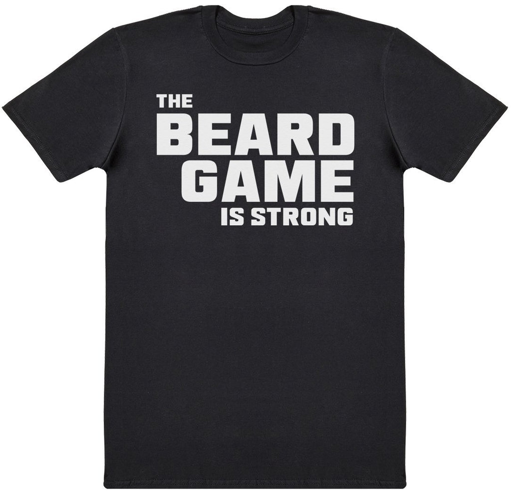 The Beard Game Is Strong - Mens T-Shirt - The Gift Project