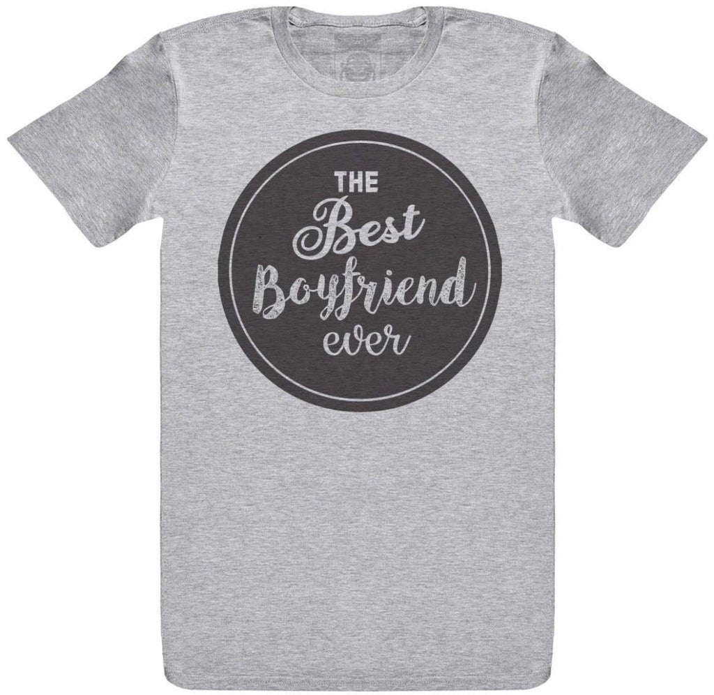 THE Best Ever Boyfriend - Mens T- Shirt - The Gift Project