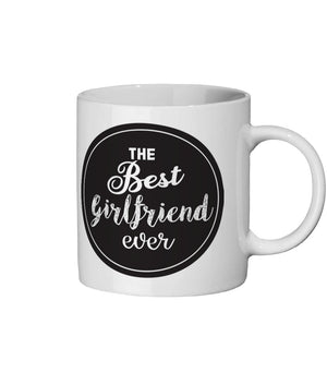 The Best Girlfriend Ever Ceramic Mug 11oz - The Gift Project