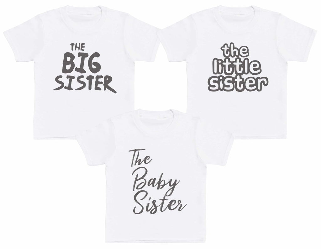 The Big Sister, Baby Sister, Little Sister Set - Matching Kids Set - Baby / Kids T-Shirts - Gift Set - The Gift Project