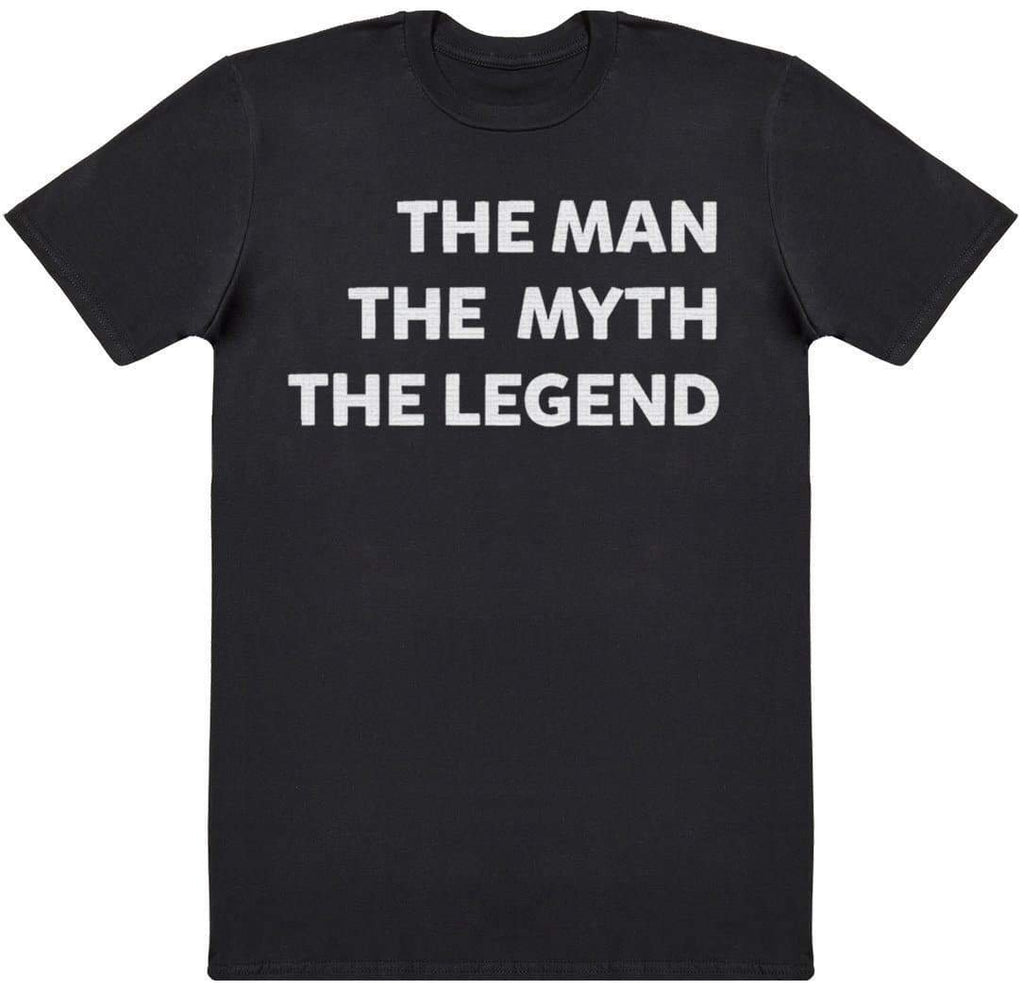 The Man The Myth The Legend - Mens T-Shirt - The Gift Project