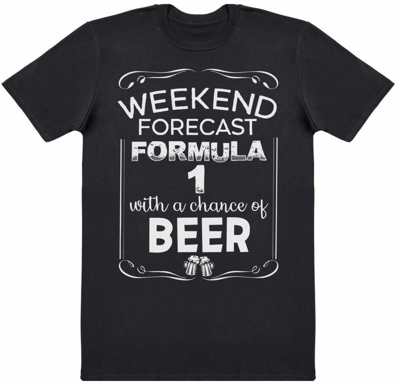Weekend Forecast Formula 1 Beer - Mens T-Shirt - The Gift Project
