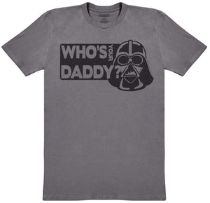 Who's Your Daddy - Mens T-Shirt - The Gift Project