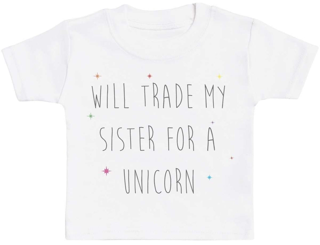 Will Trade My Brother For A Unicorn Baby T Shirt - The Gift Project