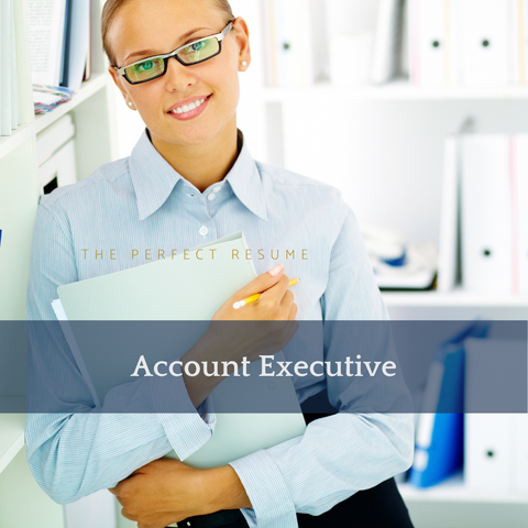 The Perfect Account Executive Resume Writing Tips