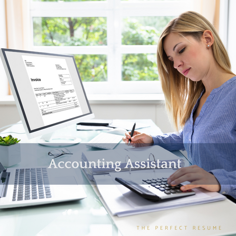 The Perfect Accounting Assistant Resume Writing Tips