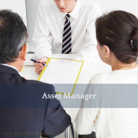 The Perfect Asset Manager Resume Writing Tips