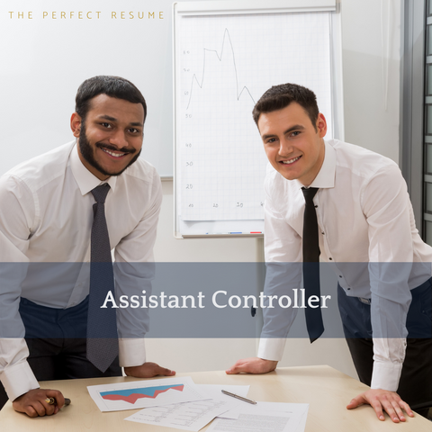 The Perfect Assistant Controller Resume Writing Tips