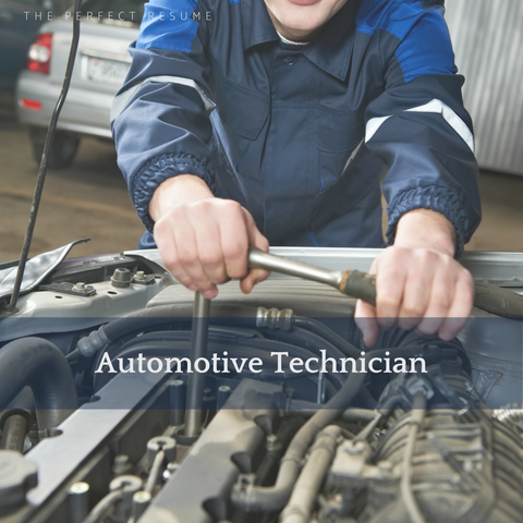 The Perfect Automotive Technician Resume Writing Tips