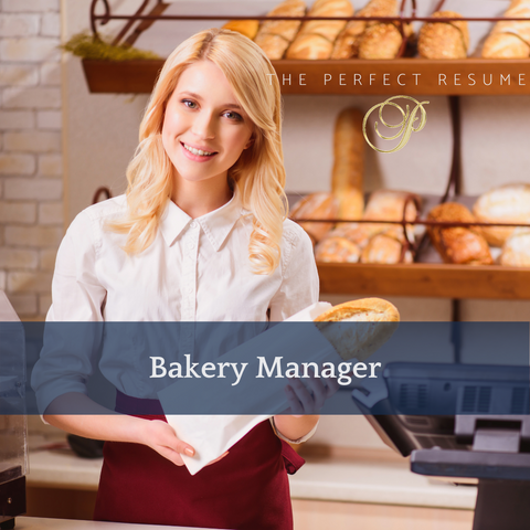 The Perfect Bakery Manager Resume Writing Tips