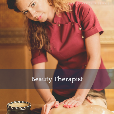 The Perfect Beauty Therapist Resume Writing Tips
