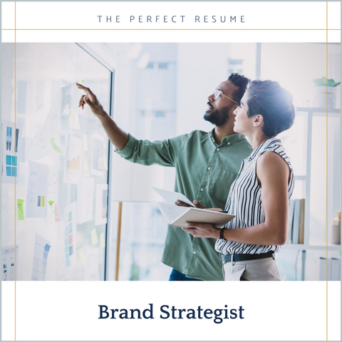 The Perfect Brand Strategist Resume Writing Tips