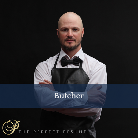 The Perfect Butcher Resume Writing Tips