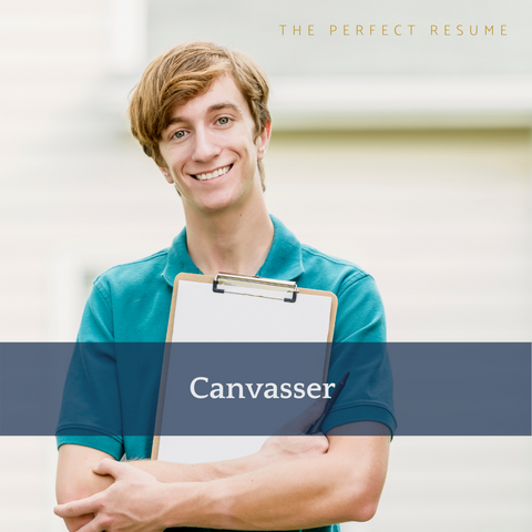 The Perfect Canvasser Resume Writing Tips