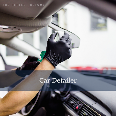 The Perfect Car Detailer Resume Writing Tips