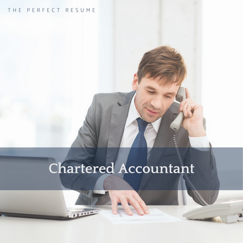 The Perfect Chartered Accountant Resume Writing Tips