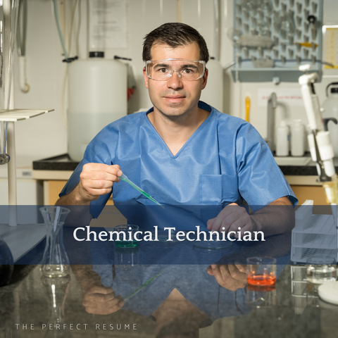 The Perfect Chemical Technician Resume Writing Tips