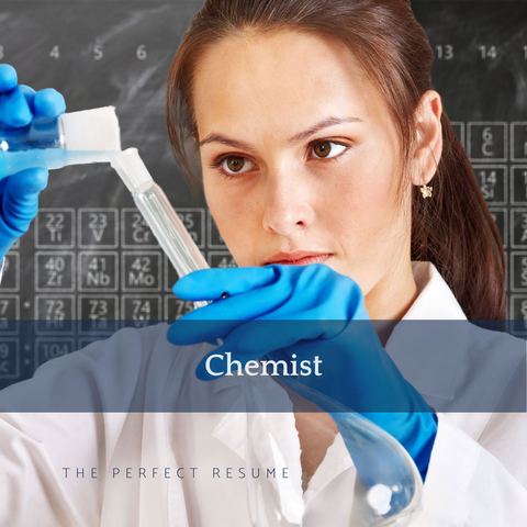 The Perfect Chemist Resume Writing Tips