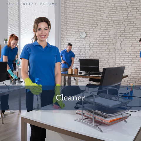 The Perfect Cleaner Resume Writing Tips