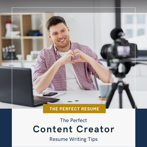The Perfect Content Creator Resume Writing Tips
