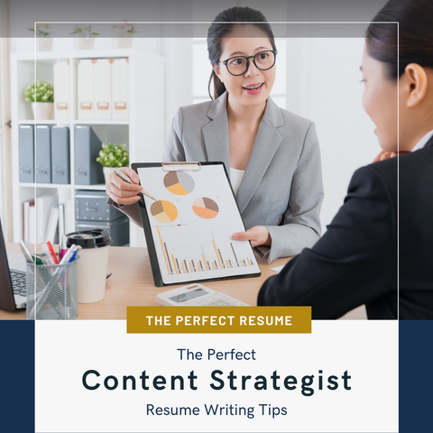 The Perfect Content Strategist Resume Writing Tips