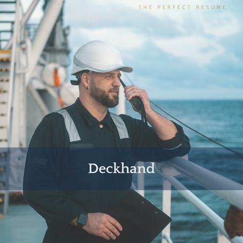 The Perfect Deckhand Resume Writing Tips
