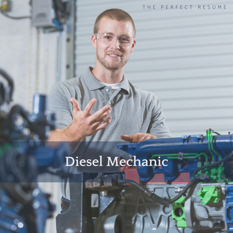 The Perfect Diesel Mechanic Resume Writing Tips