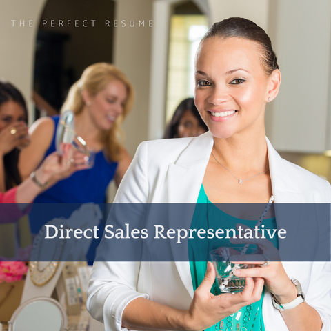 The Perfect Direct Sales Representative Resume Writing Tips