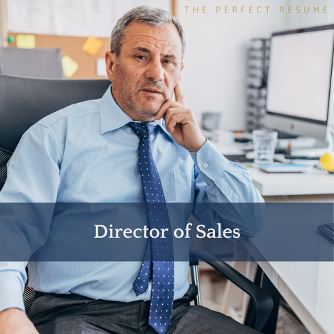 The Perfect Director of Sales Resume Writing Tips