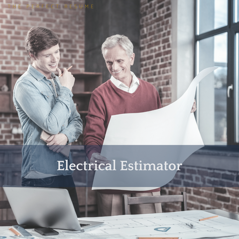 The Perfect Electrical Estimator Resume Writing Tips
