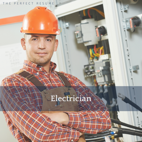 The Perfect Electrician Resume Writing Tips
