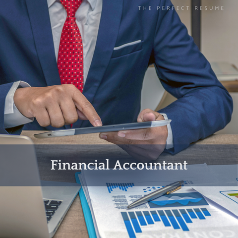 The Perfect Financial Accountant Resume Writing Tips