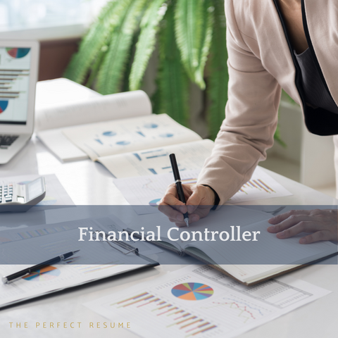 The Perfect Financial Controller Resume Writing Tips
