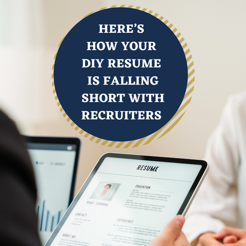 Here's How Your DIY Resume Is Falling Short With Recruiters