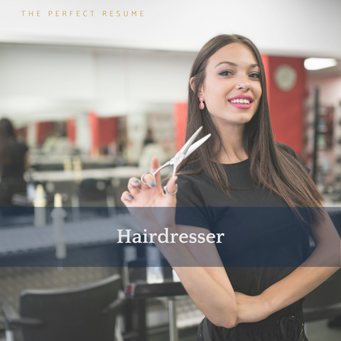 The Perfect Hairdresser Resume Writing Tips
