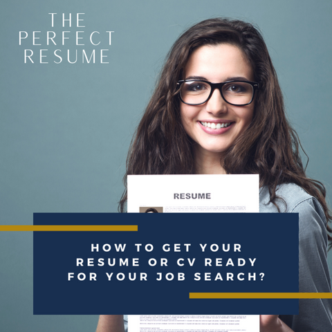 How to get your Resume or CV ready for your job search?