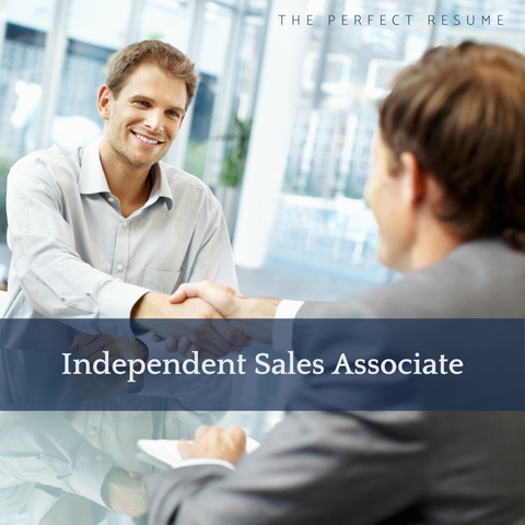 The Perfect Independent Sales Associate Resume Writing Tips