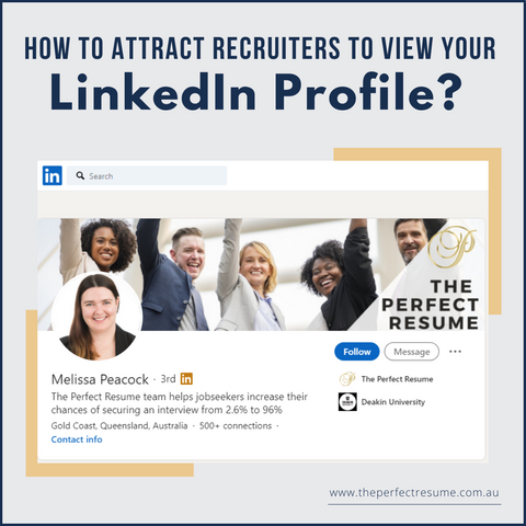 How to attract recruiters to view your LinkedIn profile?